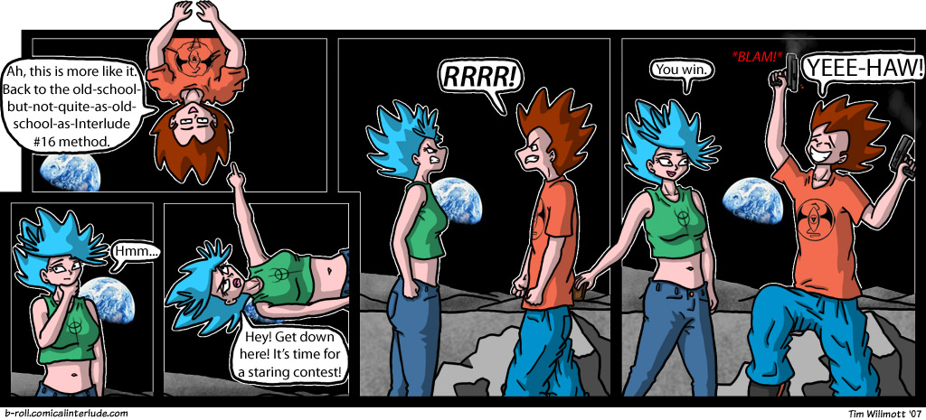 Tim! Put those guns away! Didn't you read the last comic? You're going to release all the moon's atmosphere!